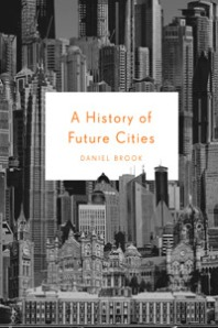 History of Future Cities