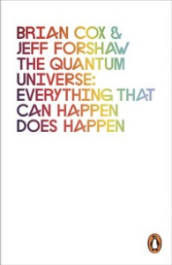 the-quantum-universe-everything-that-can-happen-does-happen