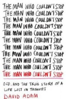 the-man-who-couldn't-stop