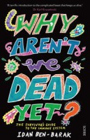 why-arent-we-dead-yet