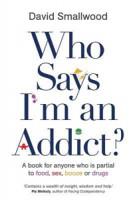 who-says-im-an-addict