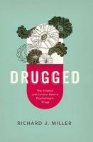 drugged