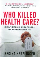 who-killed-health-care