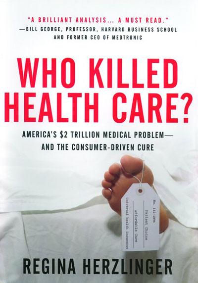 who-killed-health-care
