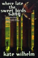 where-late-the-sweet-birds-sang