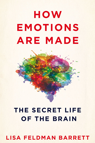 Image result for how emotions are made the secret life of the brain